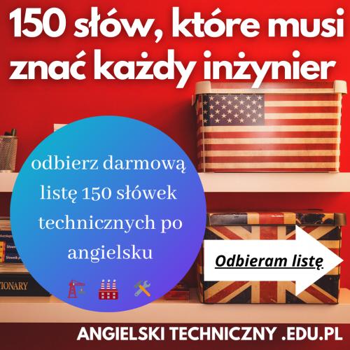 Odbierz darmową listę 150 słówek technicznych po angielsku (2)